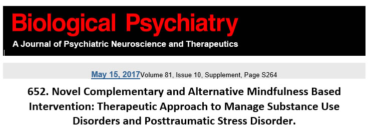 Novel Complementary and Alternative Mindfulness Based Intervention: Therapeutic Approach to Manage Substance Use Disorders and Posttraumatic Stress Disorder